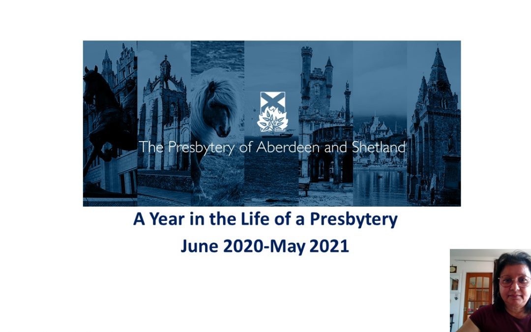 A Year in the Life of the Presbytery 2020-2021
